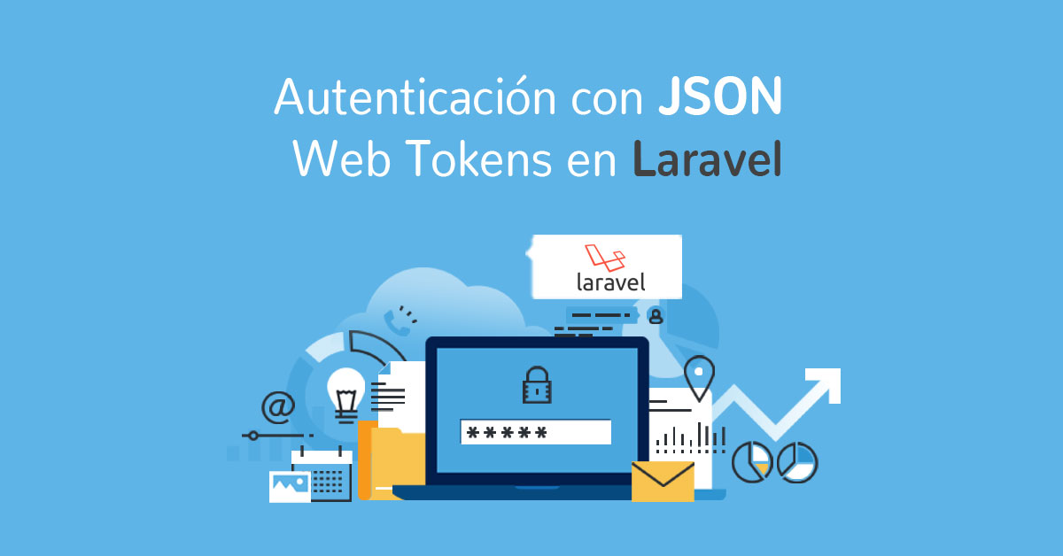 Autenticación con JSON Web Tokens en Laravel