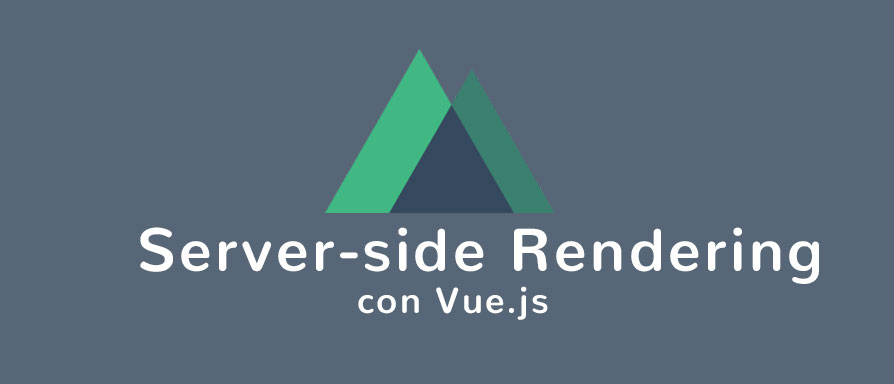Curso Vue + Server Side Rendering con Nuxt.js